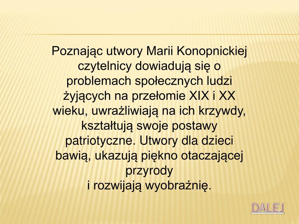 Ppt Maria Konopnicka życietwórczośćinspiracje