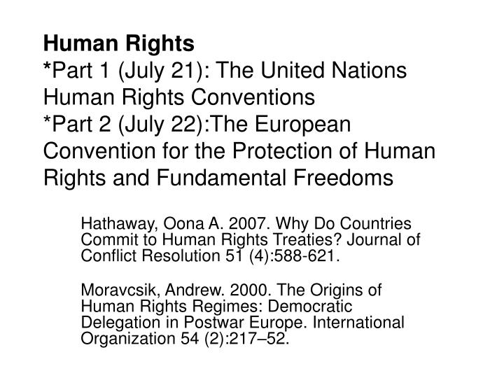 the two conflicting views regarding the reservation to human rights treaties Reservations to human rights treaties parties to the covenant has been ongoing since that time 3 the covenant is a multilateral treaty developed under the auspices of the united nations, codifying.