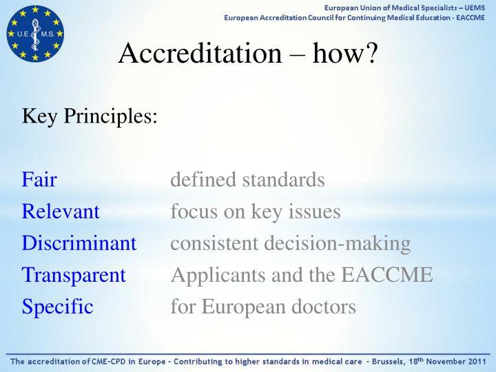 Accreditation – how?