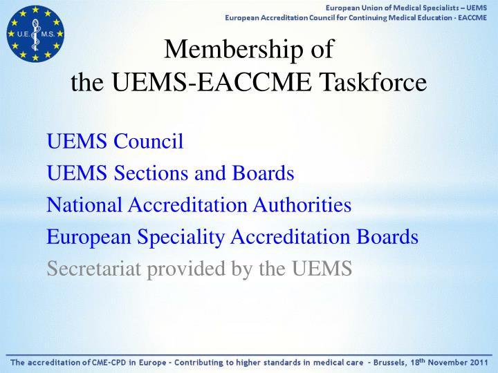 Membership of the uems eaccme taskforce