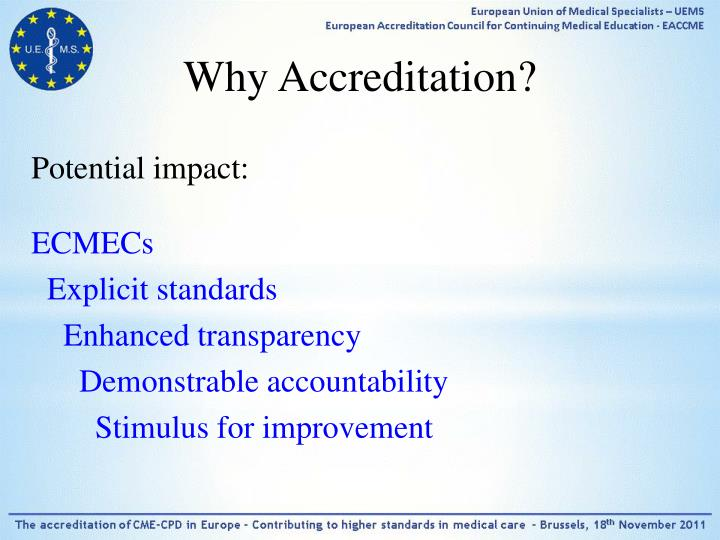 Why Accreditation?