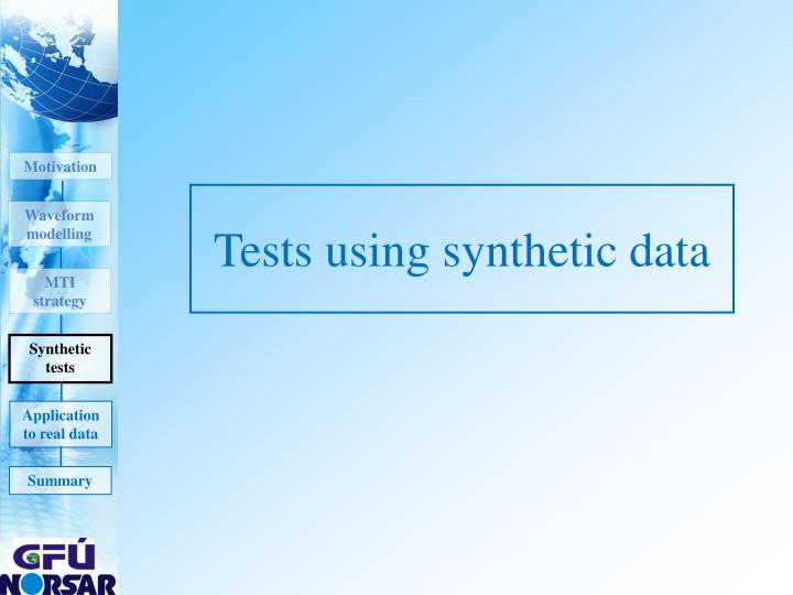 Tests using synthetic data
