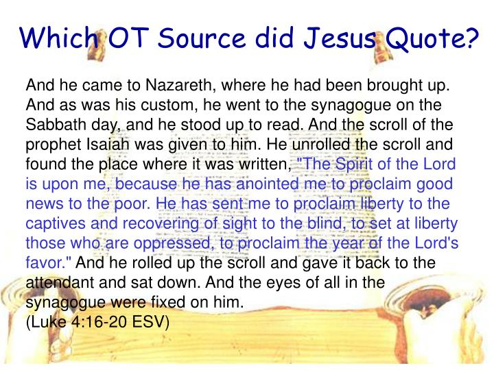 Which OT Source did Jesus Quote?