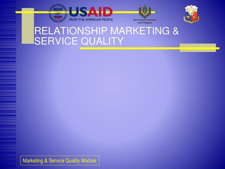 Relationship marketing service quality