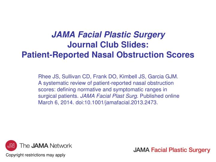 Jama facial plastic surgery journal club slides patient reported nasal obstruction scores