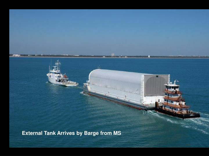 External Tank Arrives by Barge from MS