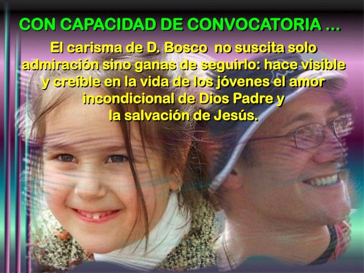 CON CAPACIDAD DE CONVOCATORIA ...