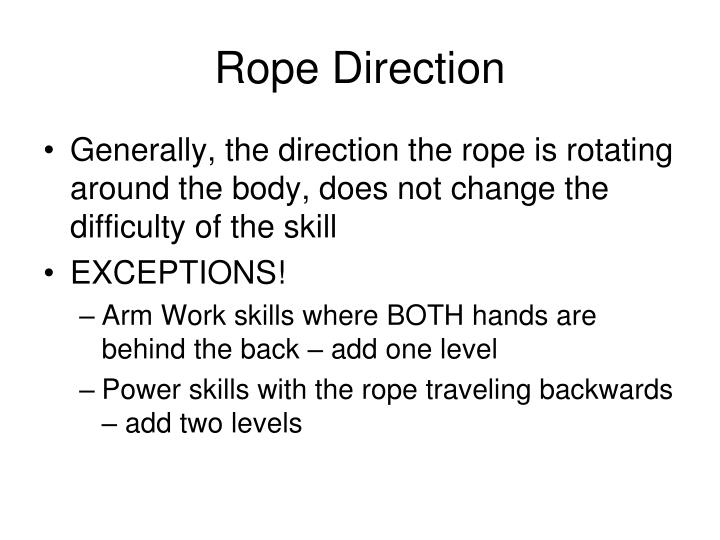 Rope Direction