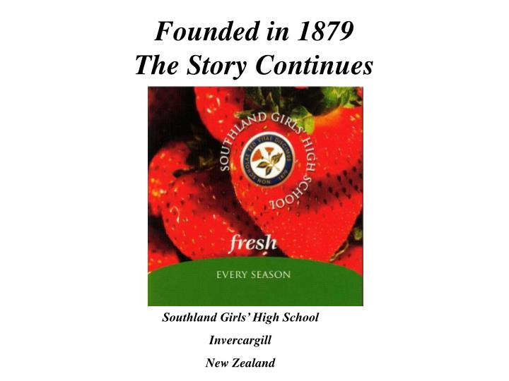 founded in 1879 the story continues n.
