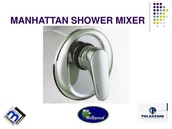MANHATTAN SHOWER MIXER