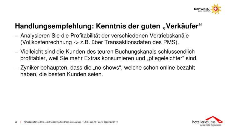 """Handlungsempfehlung: Kenntnis der guten """"Verkäufer"""""""