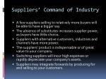 suppliers command of industry