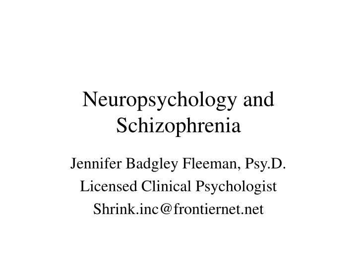 a brief overview of schizophrenia Will provide a brief overview of the definition and cause of schizophrenia schizophrenia is, how you experience schizophrenia and your plan for recovery 6.