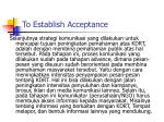 to establish acceptance