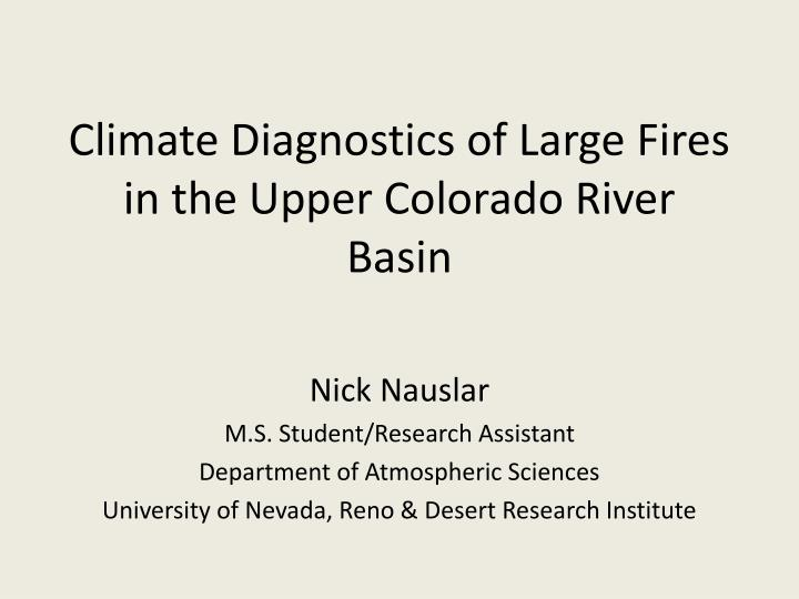 climate diagnostics of large fires in the upper colorado river basin n.