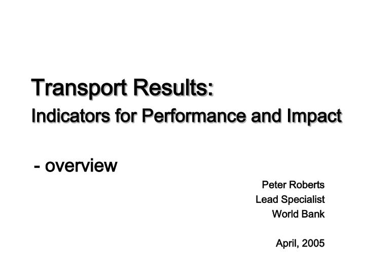 transport results indicators for performance and impact n.