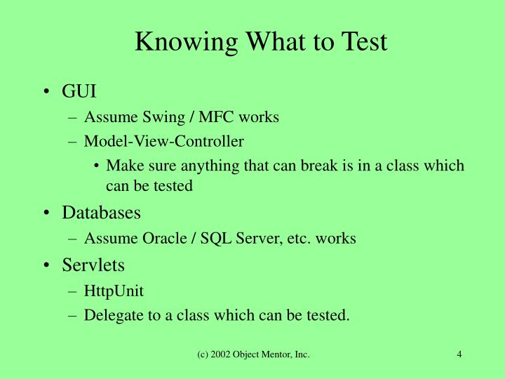 Knowing What to Test