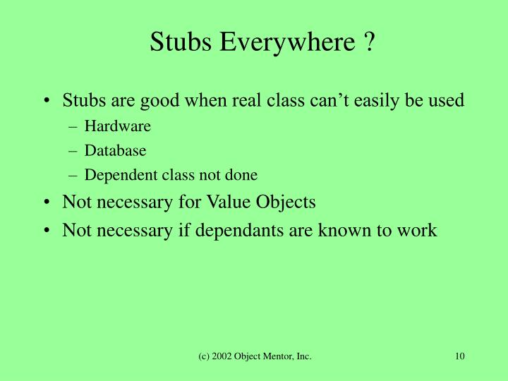 Stubs Everywhere ?