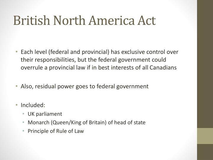 law and british north act An act for the union of canada, nova scotia, and new brunswick, and the government thereof and for purposes connected therewith.