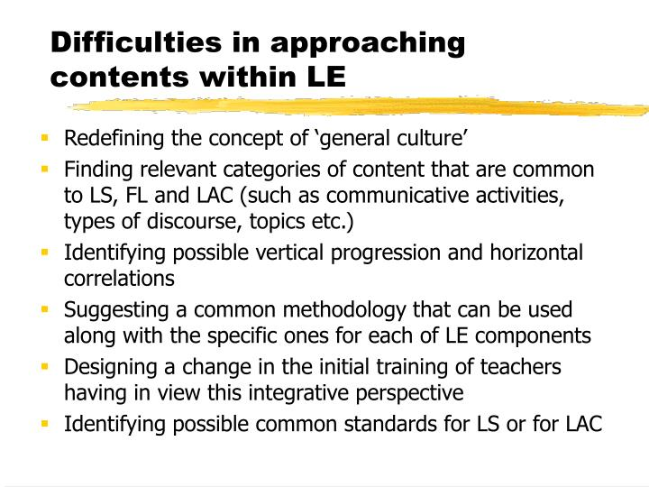 Difficulties in approaching contents within LE