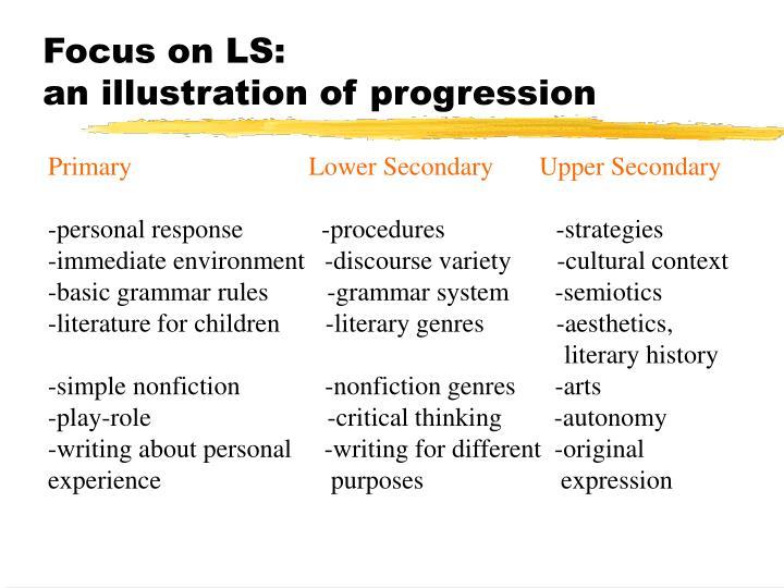 Focus on LS: