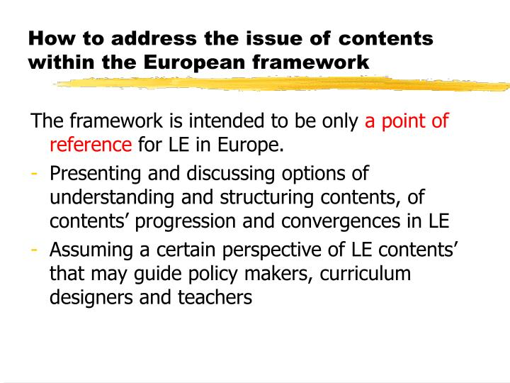 How to address the issue of contents within the European framework