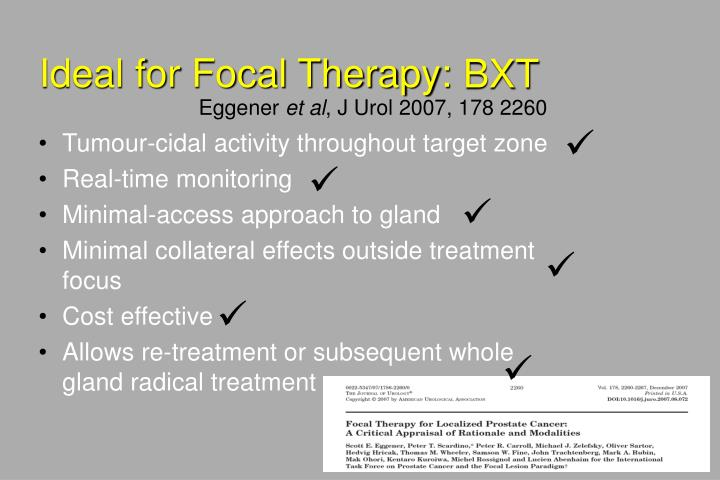 Ideal for Focal Therapy: