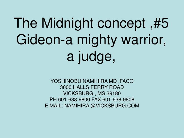 the midnight concept 5 gideon a mighty warrior a judge n.