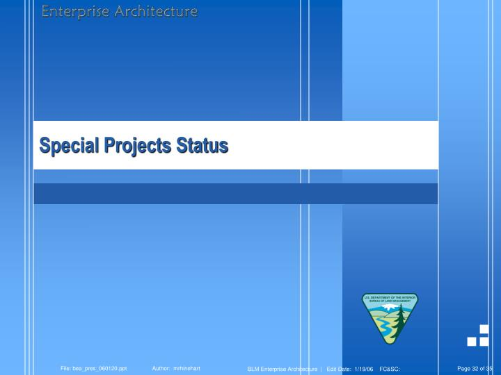 Special Projects Status
