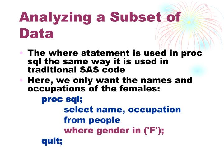 Analyzing a Subset of Data