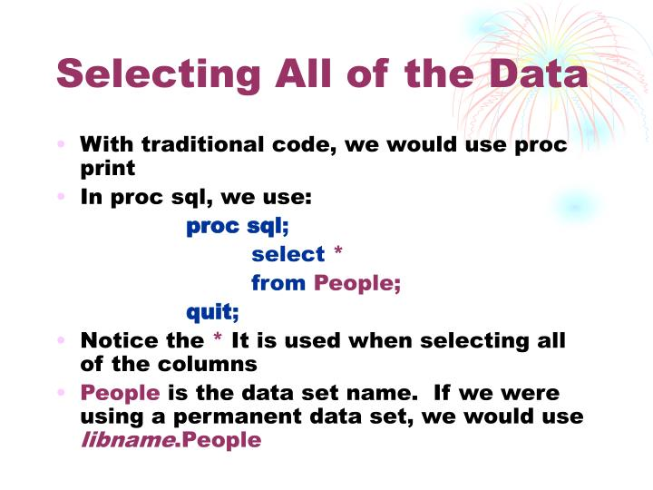 Selecting All of the Data