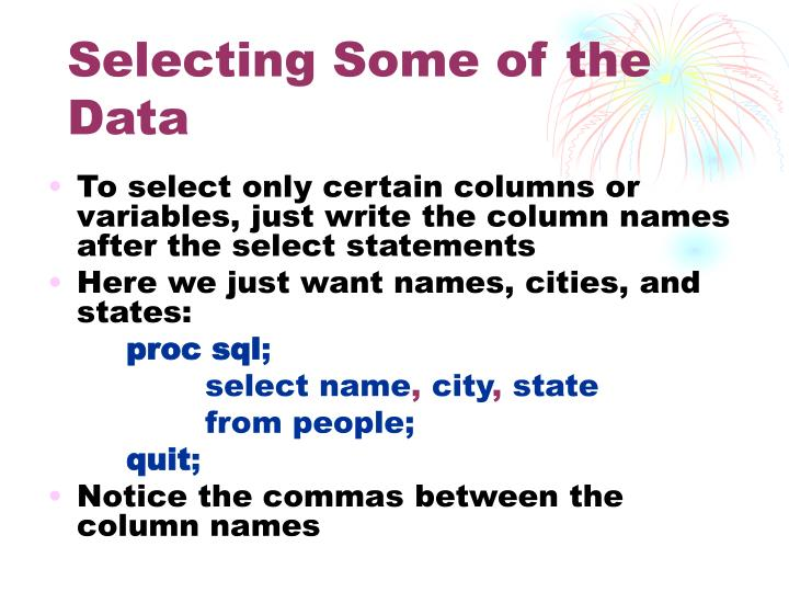 Selecting Some of the Data