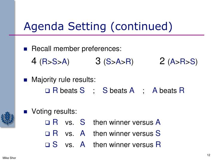 Agenda Setting (continued)