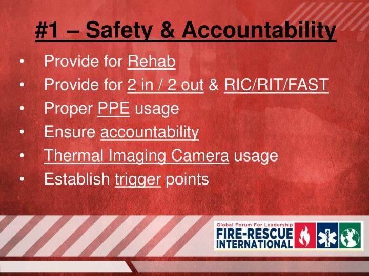#1 – Safety & Accountability