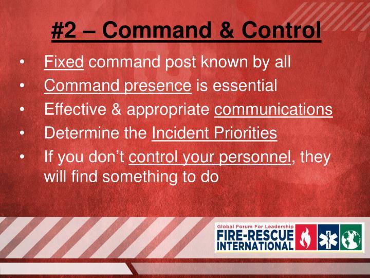 #2 – Command & Control