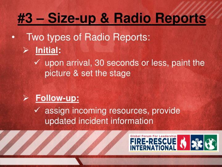 #3 – Size-up & Radio Reports