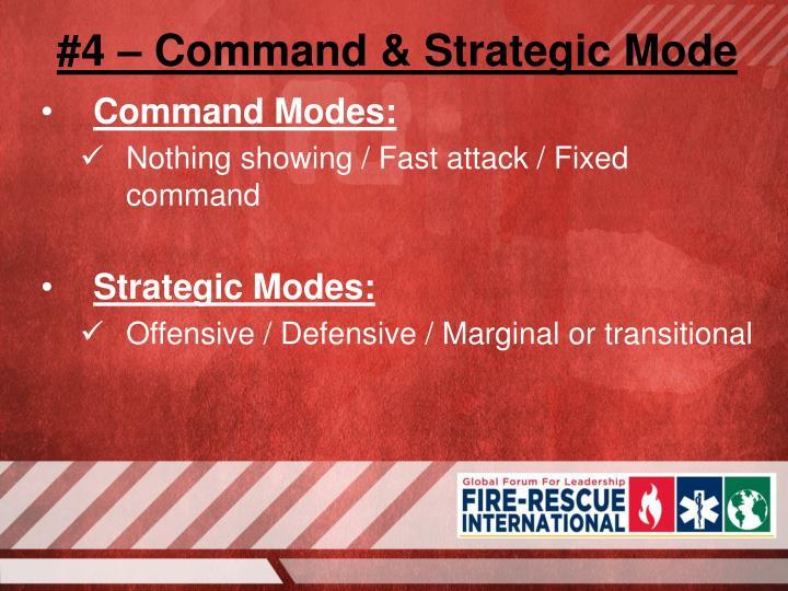 #4 – Command & Strategic Mode