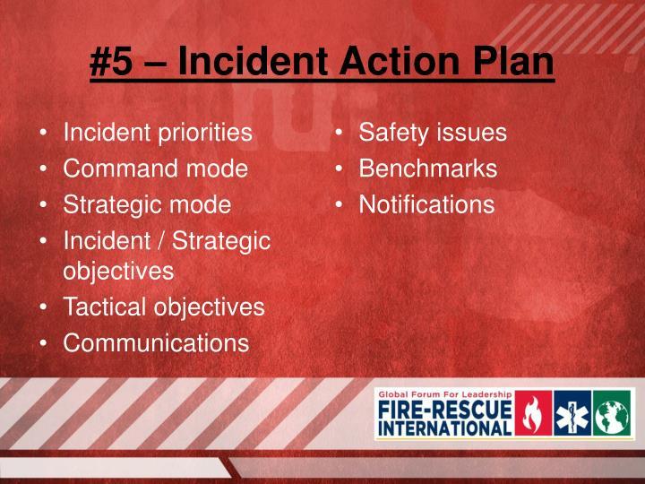 Incident priorities