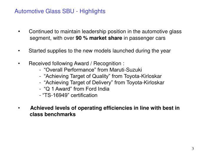 Automotive Glass SBU - Highlights