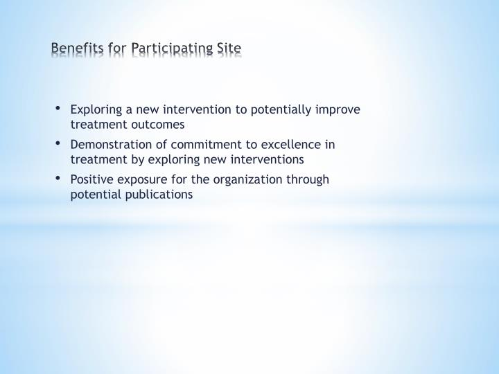 Benefits for Participating Site
