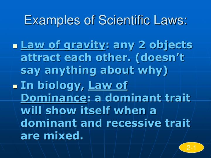 Examples of Scientific Laws: