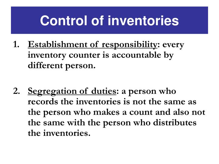 Control of inventories