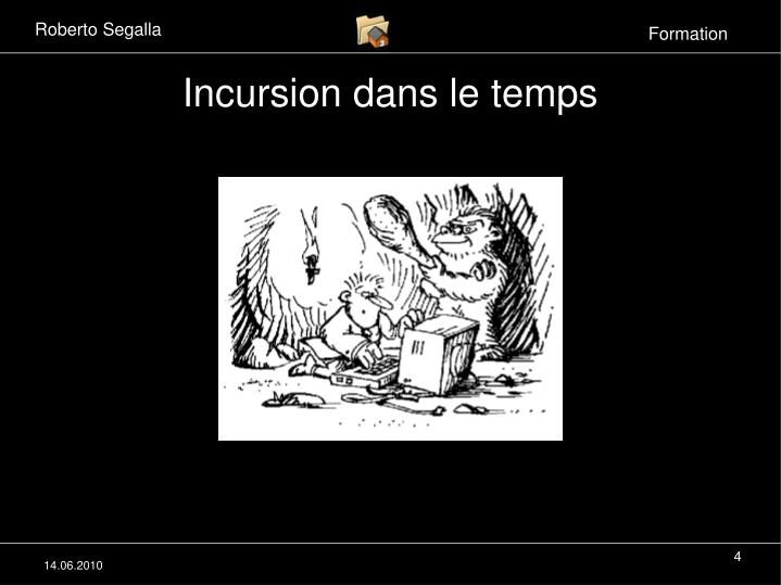 Incursion dans le temps