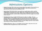 admissions options