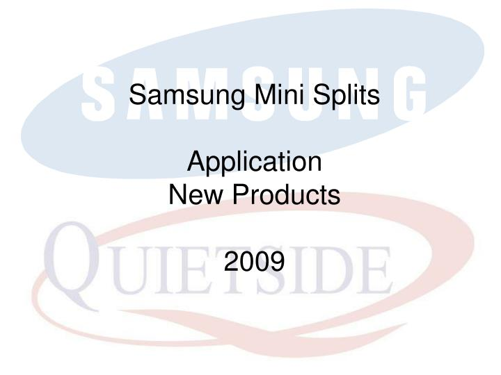 samsung mini splits application new products 2009 n.
