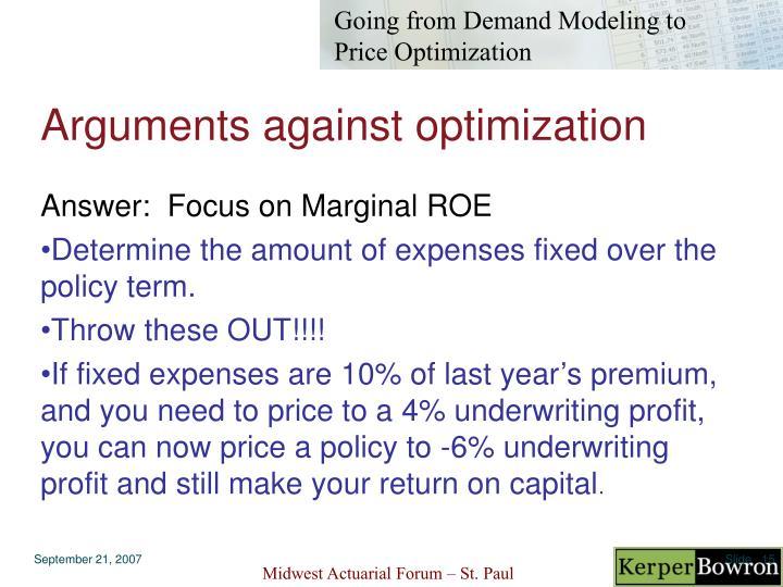 Arguments against optimization
