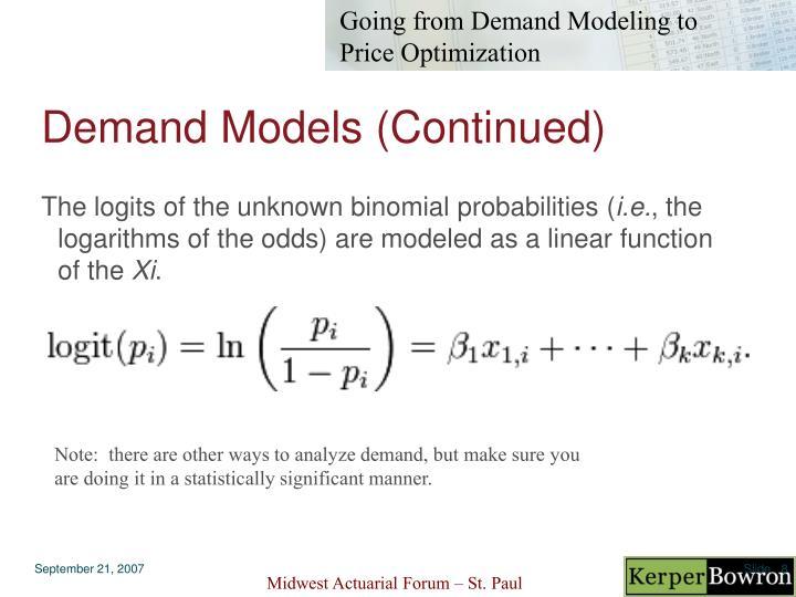 Demand Models (Continued)