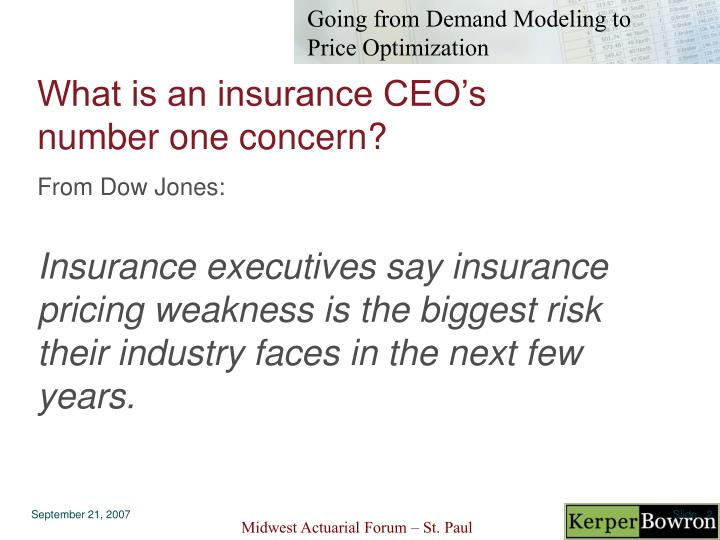What is an insurance ceo s number one concern