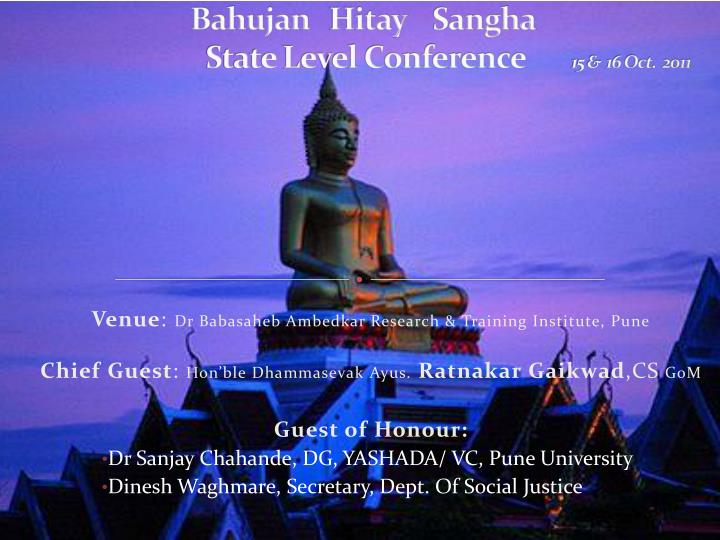 bahujan hitay sangha state level conference 15 16 oct 2011 n.