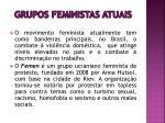 grupos feministas atuais